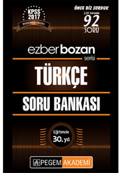 2017 Kpss Ezberbozan Türkçe Soru Bankası Pegem Yayınları 9786053183648