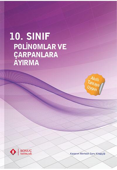 10 Sınıf Polinomlar Ve çarpanlara Ayırma Sonuç Yayınları